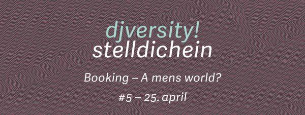 Stelldichein #5: Booking — A mens world?