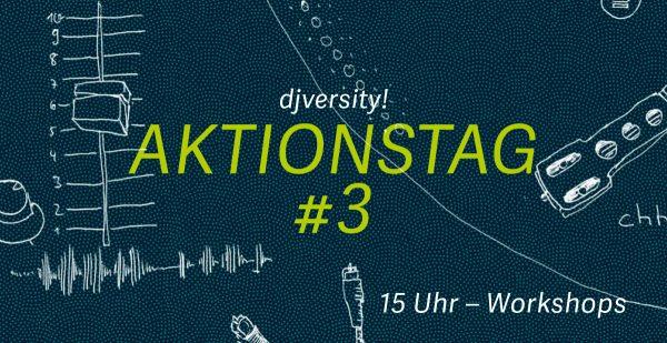 Aktionstag #3: DJ-Workshops / 12.10.2019 @ Charles Bronson