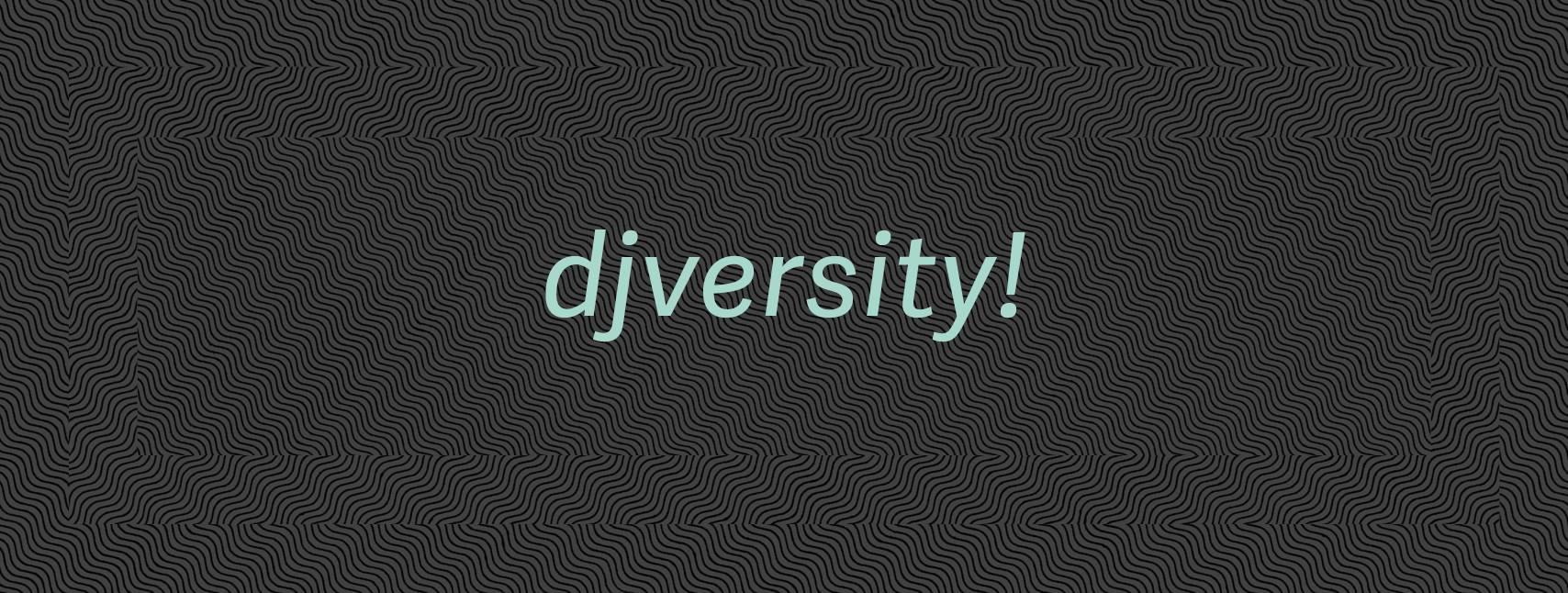Hello! Wir sind djversity!