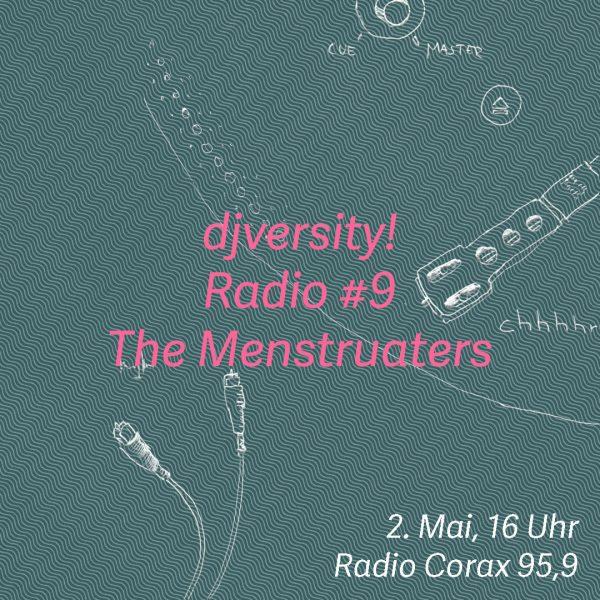 djversity! Radio #9 mit The Menstruaters